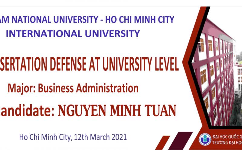 NCS. Nguyễn Minh Tuấn bảo vệ thành công luận án tiến sĩ ngành Quản trị Kinh doanh